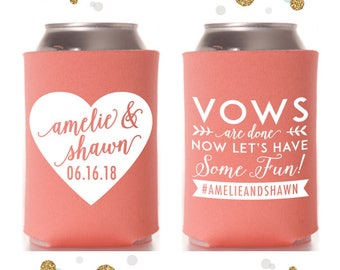 Vows Are Done - Heart  - Wedding Can Cooler #74 - Custom -  Wedding Favors, Beverage Insulators, Beer Huggers
