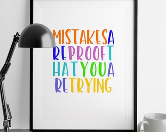 Mistakes Quote |  Inspiring Quote, Inspiring Wall Quote, Inspiring Sayings, Better Life Quotes, Quotes About Life, Quotes About Work