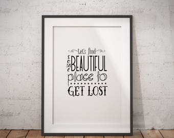 Get Lost Quote | Travel Quote, Staycation, Travel Quote Best, Wanderlust Printable, Wanderlust Poster, Vacay All Day, Vacay