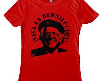 Bernie Sanders Women's T-shirt or Tank Top. Viva La Bernilucion! Screen Printed, not vinyl!