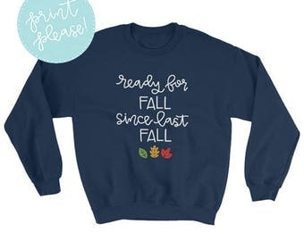 Ready for Fall Sweatshirt
