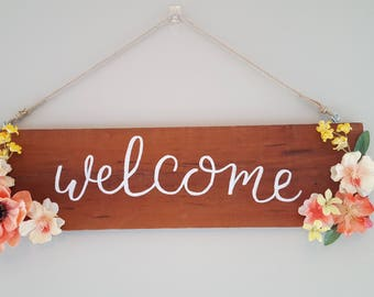 Wooden and Floral Welcome Sign - Wooden Sign -- Welcome Sign