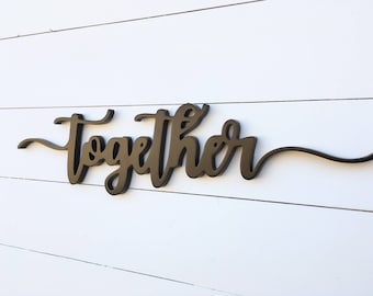 Together Word Cutout   Wooden letters   Together Sign