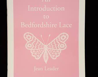 An Introduction fo Bedfordshire Lace.  By Jean Leader.  The Lace Guild