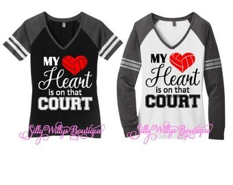 My heart is on that court volleyball shirt, Volleyball mom shirt, Volleyball mom top, Volleyball Heart shirt, Volleyball shirt