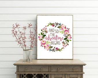 And So The Adventure Begins Printable Quotes Wedding Gift Printables