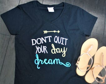 quote t-shirt, cute t-shirt, shirts with sayings, motivational, cute tees, tees and tops, custom t-shirt, custom tank top, t-shirts, tank