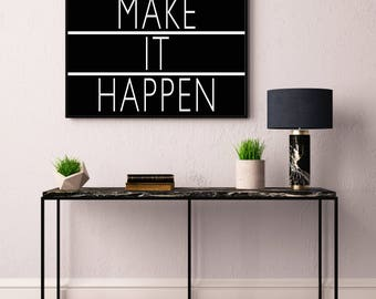 Make It Happen Print, Light Box, Typography Printable Poster 8x10, Downloadable, Room Decor, Digital File, Instant Wall Art, Quote, Gallery