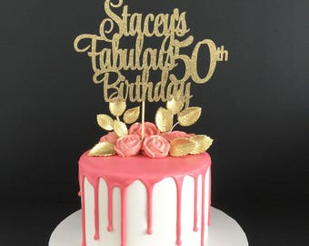 Any Age & Name 50th Birthday Cake Topper, 50 Years Loved Cake Topper, 50 and Fabulous Birthday, Custom Birthday Topper, 50 and Fabulous