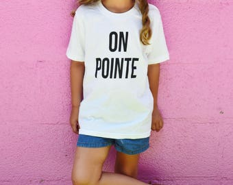 On Pointe Screen Printed Girls T-Shirt