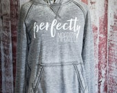 Perfectly Imperfect - Adult Sizes Hooded Sweatshirt - PREORDER
