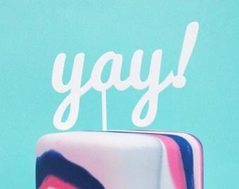 Yay Cake Topper | Yay White Acrylic Cake Topper | Birthday, Celebration Cake Topper | Party Decor