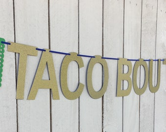 Taco Bout a Party Papal Picado Banner | Gold First Fiesta | Birthday Decorations | Girl or Boy Birthday