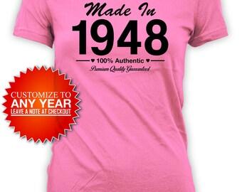 Funny Birthday T Shirt 70th Birthday Shirt Bday Present For Her Custom Birthday TShirt Bday Gift Made In 1948 Birthday Ladies Tee - BG421