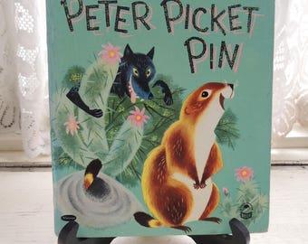 Vintage Children's Book, Peter Picket Pin, Written by Florella Rose, Copyright 1953, Prairie Dog Children's Story, Vintage Animal Book