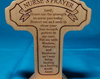 Nurse's Prayer Wooden Cross/Nurse Prayer/Standing Wooden Cross With the Nurse's Prayer/Gift for a Nurse/Desk Cross with Nurse's Prayer/Cross