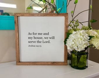 "As for me and my house, we will serve the Lord | Joshua 24:15 | 14""x14"" Wood Sign"