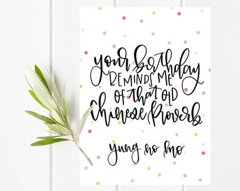 Printable Card, Printable Birthday Card, Funny Birthday Card, Printable Funny Birthday Card, Funny Quote Birthday Card