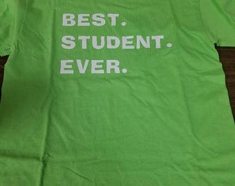 "Kids ""Best Student EVER"" tshirt"