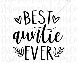 Best Auntie Ever SVG Aunt Vector Image Cut File for Cricut and Silhouette