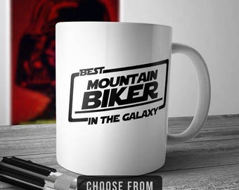 Best Mountain Biker In The Galaxy, Mountain Biking Mug, Co Worker Coffee Cup, Gift for, Funny Mug Birthday Christmas Gift Idea