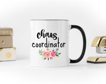 Chaos Coordinator Mug Mom Gift Mom Mug Chaos Mug Toddler Mom