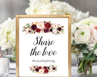 Hashtag Wedding Sign, Wedding Hashtag Sign, Hashtag Sign Template, Printable Wedding Sign, Share The Love Sign, Floral, Burgundy, #D021
