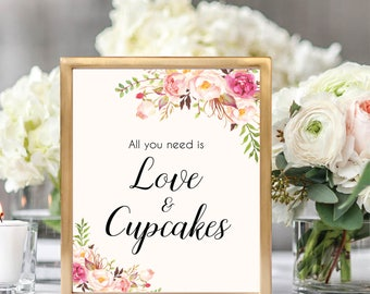 All You Need Is Love And Cupcakes Sign, Weddind Dessert Sign, Printable Dessert Sign, Dessert Table Sign, Printable Wedding Sin, #B512