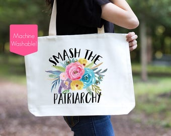 Smash The Patriarchy Tote Bag, Feminist Tote Bag, Women's Rights, Feminist Tote, Feminist Bag, Nasty Woman, Tears of the Patriarchy Tote