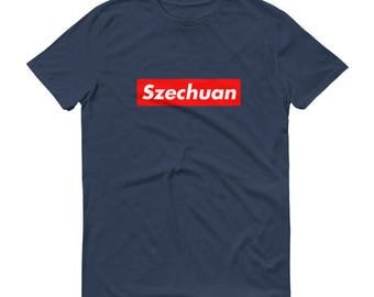 Szechuan - Men's/Unisex T-Shirt - Streetwear, Sauce, Fan Art, Mashup, Spoof