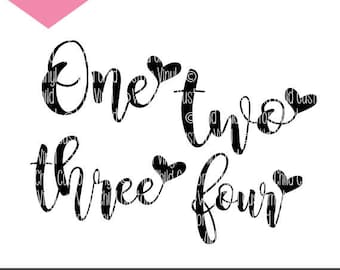 One, Two, Three, Four, Hearts, Birthday, SVG, Cricut File, Silhouette File