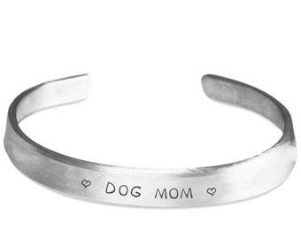 Dog Mom Cuff Bracelet - Valentine's Gift For Dog Lover, Mom, Her - Dog Mom Bracelet Hand Stamped Metal Band - Dog Gifts - Dog Cuff Jewelry