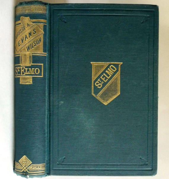 St. Elmo 1888 by August J. Evans - Hardcover HC - G.W. Dillingham Publisher - Antique Fiction Novel Literature