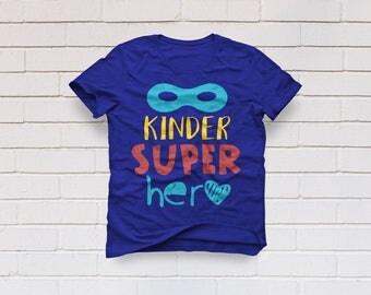Kindergarten svg, Back to school svg, Kindergarten shirt, Superhero svg, First day of school svg, Cricut, Cameo, Clipart, Svg, DXF, Png, Eps