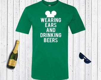 Wearing Ears and Drinking Beers Mens Shirt. Father's Day Gift. Father's Birthday Present. Papa Bear Shirt. [E0785]