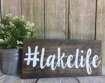 Lakelife Wood Sign | #lakelife | Cabin Decor | Lake House Decor | Hand Painted Sign | Lake Decor | Rustic Decor | Wood Lake Sign