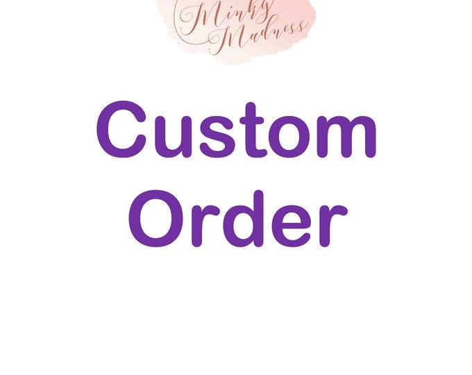 Custom Order for Michael