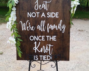 Rustic Wedding Signs Choose A Seat Not Side Sign Pick