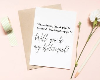 white dress, lace and pearls, i can't do it without my girls, Maid of honor proposal card, will you be my bridesmaid card / SKU: LNBM13