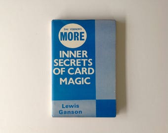 Dai Vernon's More Inner Secrets of Card Magic by Lewis Ganson - c 1960 - The Supreme Magic Company