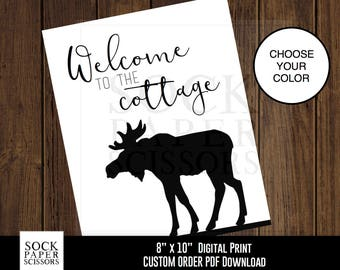 CUSTOM Printable Print Moose Silhouette Cottage Welcome Sign, Rustic Cottage Sign, Welcome to Cottage, PDF Digital Download, Sku-RHO104