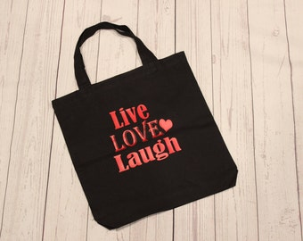 Live Love Laugh Canvas Tote, Black Canvas Tote
