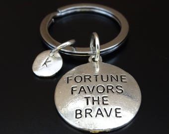 Fortune Favors the Brave Keychain, Life Quote Keychain, Inspirational Keychain, Success Quote, Be Brave Keychain, Fortune Quote Keychain