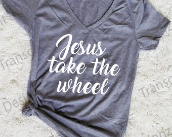 Jesus Take The Wheel Women's Graphic Tee, Funny Women's Graphic Tee, Funny Women's Tee, Women's Graphic Tee. Women's Tee