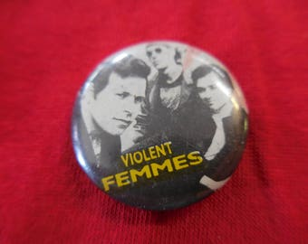 80s Violent Femmes Pin Back Button vintage
