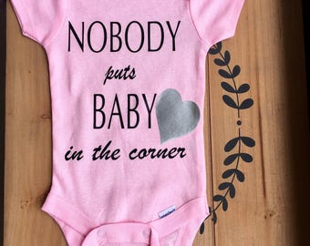 Baby Onesie, Nobody Puts Baby in the Corner
