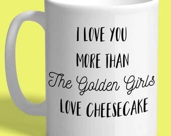The Golden Girls Cheesecake Inspired 15 oz Large Mug