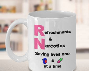 RN Nurse Saving Lives , Funny Inspirational Mug for Nurses, Funny Nurse Gift, Nurse's Week