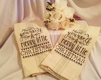 "Towel Christmas ""Have Yourself  A Merry Little Christmas"" Kitchen Towel,  Linen Tea Towel, Christmas Tea Towel, Decorative Towel"