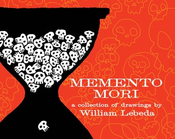 Memento Mori   a collection of skulls, skeletons, and bone creatures by William Lebeda